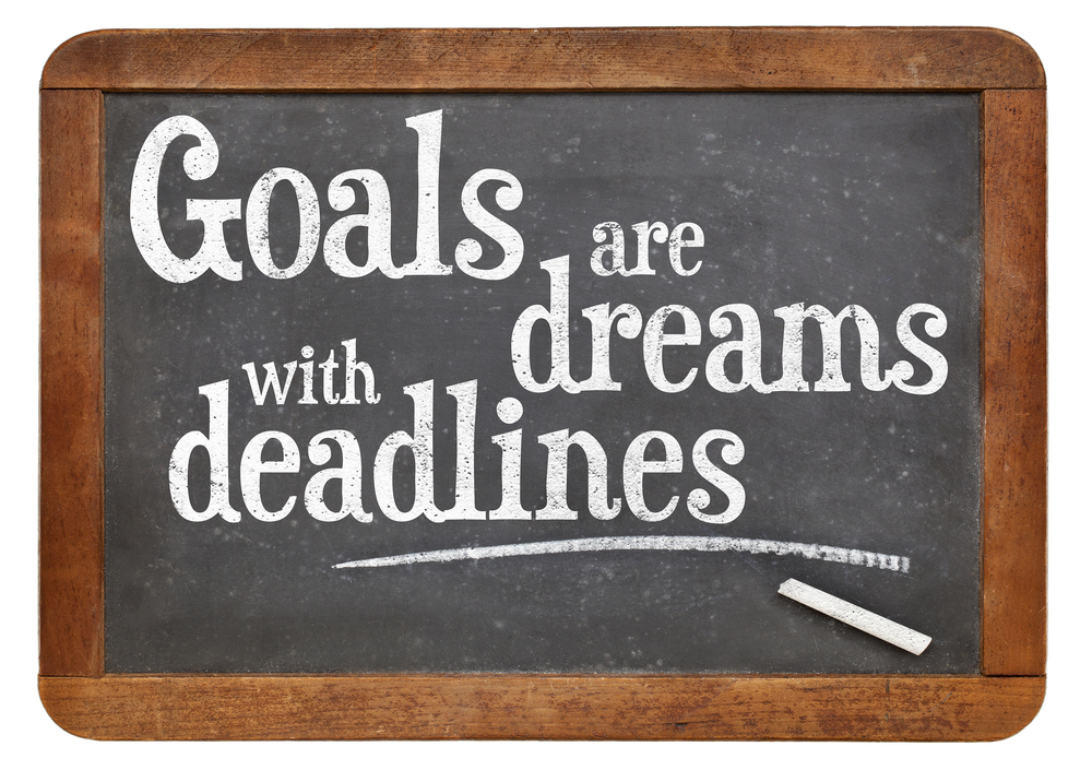 goals_are_dreams_with_deadlines